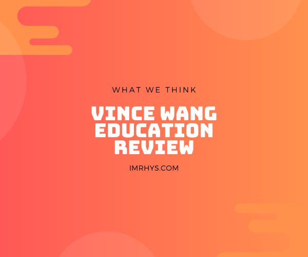 vince wang education review