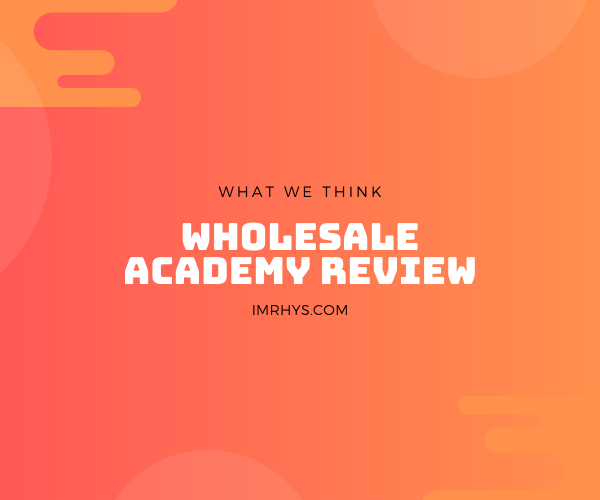 wholesale academy review