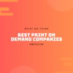 8+ Best Print On Demand Companies Worldwide