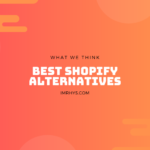 Best Shopify Alternatives: 7 Hosted Platforms To Consider
