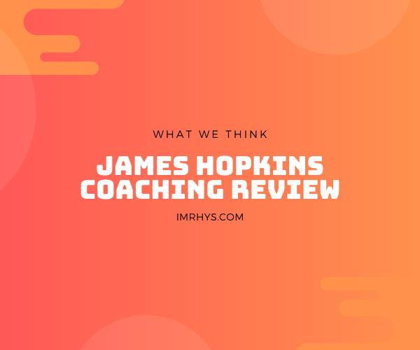 james hopkins coaching review