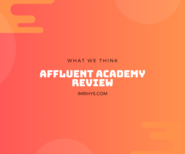 affluent academy review