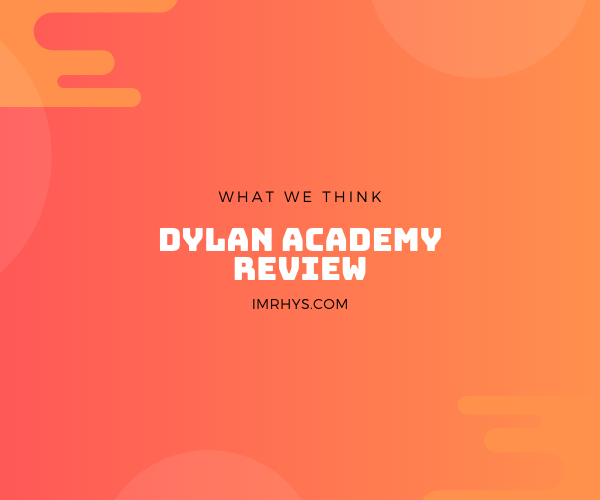 dylan academy review