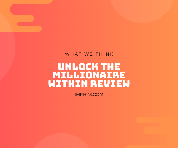 unlock the millionaire within review